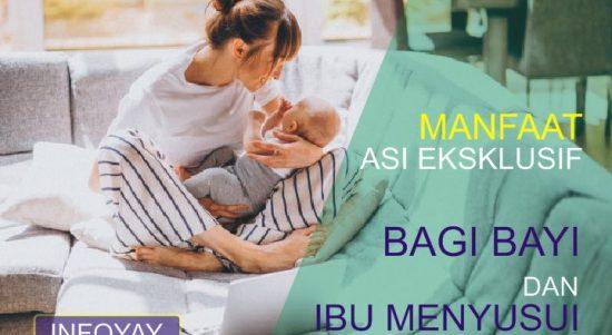 Manfaat ASI Eksklusif Bagi Bayi dan Ibu Menyusui